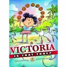 Victoria, is That True? by Siri Urang (Paperback, 2015)