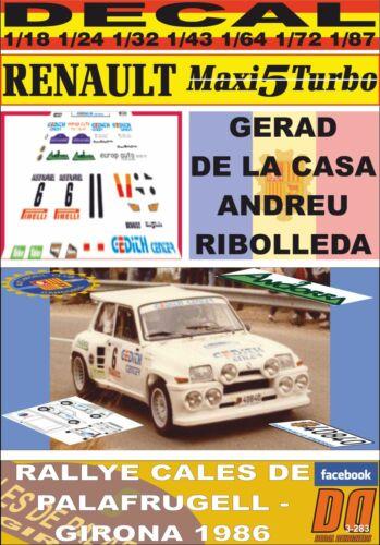 DE LA CASA R PALAFRUGELL-GIRONA 1986 DnF 01 DECAL RENAULT 5 MAXI TURBO G