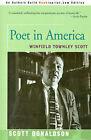Poet in America: Winfield Townley Scott by Scott E Donaldson (Paperback / softback, 2001)