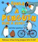 Could A Penguin Ride a Bike? by Camilla de la Bedoyere (Paperback, 2015)