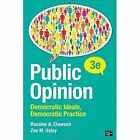 Public Opinion: Democratic Ideals, Democratic Practice by Zoe M. Oxley, Rosalee A. Clawson (Paperback, 2016)