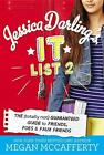 Jessica Darling's It List 02: The (Totally Not) Guaranteed Guide to Friends, Foes & Faux Friends von Megan McCafferty (2015, Taschenbuch)