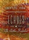 Echoes of the Outlaw Roadshow [Digipak] by Counting Crows (CD, Nov-2013, Relativity (Label))