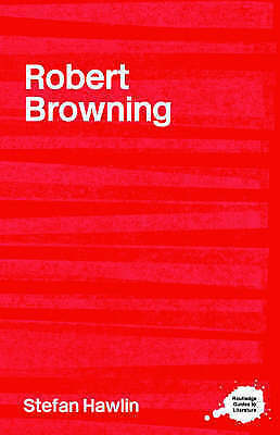 1 of 1 - Robert Browning (Routledge Guides to Literature)-ExLibrary