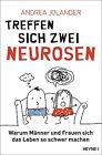 Treffen sich zwei Neurosen... von Andrea Jolander (2014, Taschenbuch)