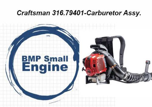 Fits Craftsman 316.79401 31679401 Leaf Blower Carburetor Carb Assy