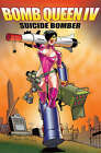 Bomb Queen Volume 4: Suicide Bomber by Jimmie Robinson (Paperback, 2008)