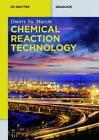 Chemical Reaction Technology von Dmitry Yu. Murzin (2015, Taschenbuch)