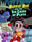 Boffin Boy and the Ice Caves of Pluto: v. 8 by David Orme (Paperback, 2007)