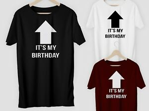 Image Is Loading IT 039 S MY BIRTHDAY T Shirt Adults