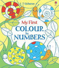 My First Colour by Numbers by Fiona Watt (Paperback, 2013)