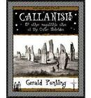 Callanish and Other Megalithic Sites of the Outer Hebrides: And Other Megalithic Sites of the Outer Hebrides by Gerald Ponting (Paperback, 2000)