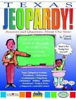 Texas Jeopardy Answers & Questions About Our State by Carole Marsh