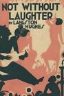 Not Without Laughter by Langston Hughes (Paperback / softback, 2013)