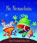 Na Neonachain by Claire Freedman (Paperback, 2007)