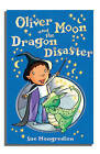 Oliver Moon And The Dragon Disaster by Sue Mongredien (Paperback, 2006)