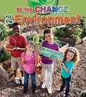 For the Environment by Research Fellow at the School of Public Policy Paula Smith, Megan Kopp (Paperback, 2015)