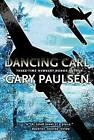 Dancing Carl by Gary Paulsen (Paperback / softback)