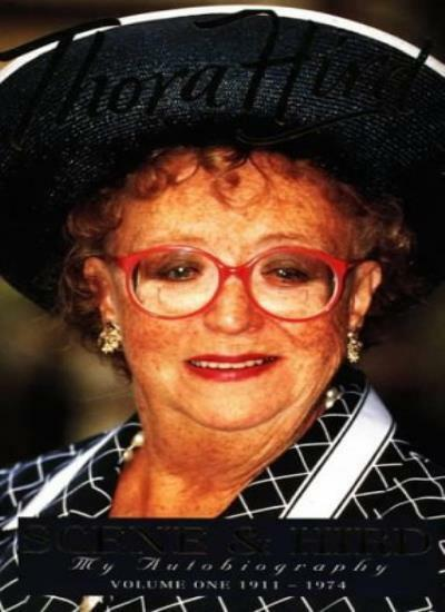 Scene and Hird: My Autobiography, Volume 1 By  Thora Hird. 9780006279297