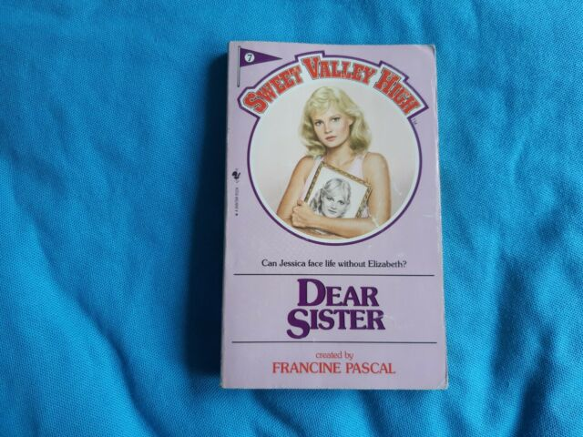Sweet Valley High  'Dear Sister' by Francine Pascal
