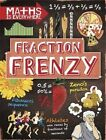 Fraction Frenzy: Fractions and Decimals by Rob Colson (Hardback, 2016)
