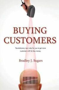 Buying-Customers-Sugars-Bradley-J-Used-Good-Book