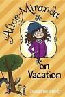 Alice-Miranda on Vacation by Jacqueline Harvey (Paperback / softback, 2013)