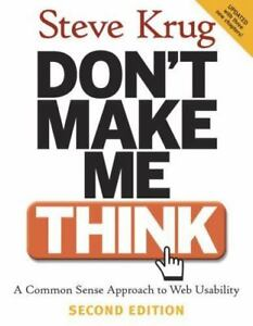 NEW-Don-039-t-Make-Me-Think-A-Common-Sense-Approach-to-Web-Usability-2nd-Edition