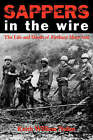Sappers in the Wire: The Life and Death of Firebase Mary Ann by Keith William Nolan (Paperback, 2007)