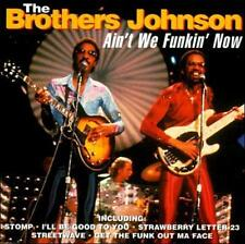 Ain't We Funkin' Now by The Brothers Johnson (CD, Jun-1996, Connoisseur)