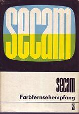 SECAM Farbfernsehampfang = Grundlagen+Technik Empfänger/bebildertes Fachbuch
