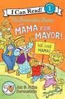 The Berenstain Bears and Mama for Mayor! by Jan Berenstain, Mike Berenstain (Paperback / softback)