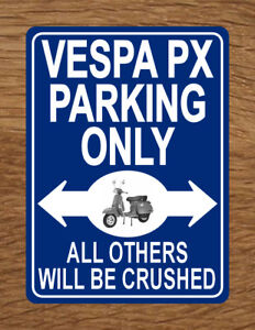piaggio scooter motorcycle bike plaque notice VESPA PX PARKING ONLY Metal SIGN