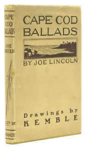 Joseph-C-Lincoln-Cape-Cod-Ballads-by-Joe-Lincoln-1st-Ed-1902-Literature