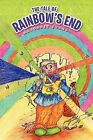 The Tale of Rainbow's End by Margaret Evans (Paperback / softback, 2011)