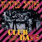 Club Daze Vol.1 von Twisted Sister (2011)