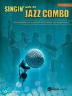 Singin' with the Jazz Combo (2013, Taschenbuch)