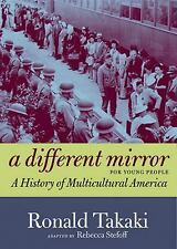 For Young People Ser.: A Different Mirror for Young People : A History of Multicultural America by Ronald Takaki (2012, Trade Paperback)