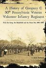 A History of Company C, 50th Pennsylvania Veteran Volunteer Infantry Regiment: From the Camp, the Battlefield and the Prison Pen, 1861-1865 by J Stuart Richards (Paperback / softback, 2006)