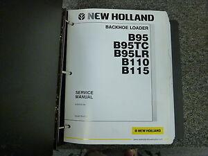 new holland b95 b95tc b95lr b110 b115 backhoe loader shop service rh ebay com new holland b95 backhoe service manual new holland b95 backhoe service manual