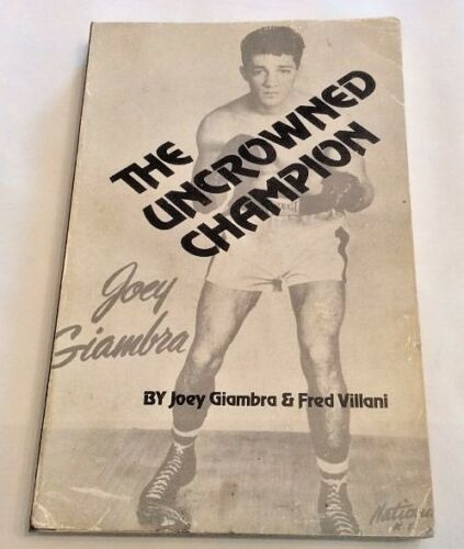 Signed Joey Giambra The Uncrowned Champion First Ed 1979