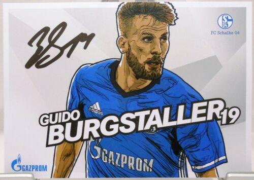 AK201892 + Guido Burgstaller FC Schalke 04 Autogrammkarte 2017//2018