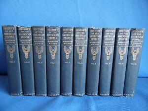 Details about History Of The American People by Woodrow Wilson Documentary  Edition 10 Volumes