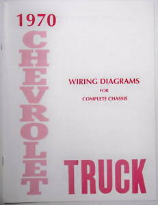 1970 Chevy Truck Wiring Diagram Manual Ebay
