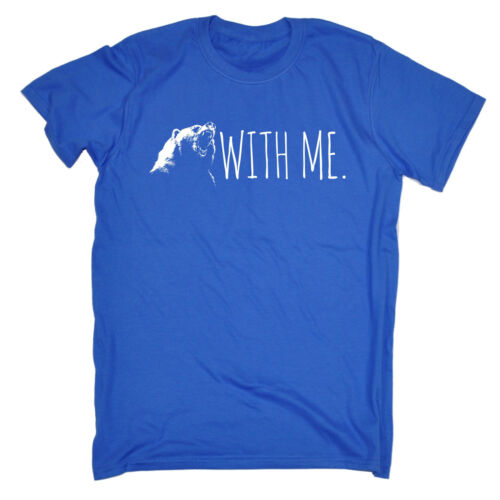 Bear With Me T-SHIRT tee funny birthday gift 123t present for him