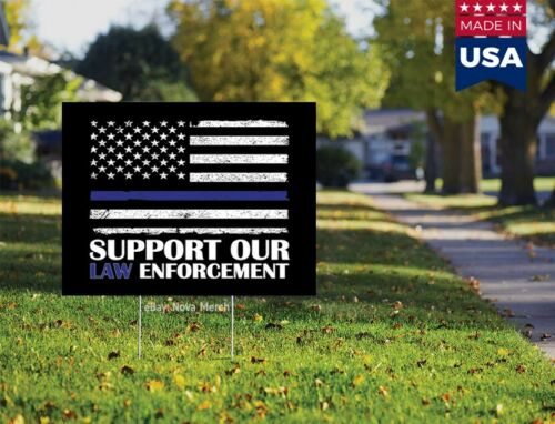 Support Our Law Enforcement Thin Blue Line 20x15 Yard Sign Without H Stake
