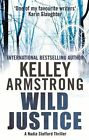 Wild Justice by Kelley Armstrong (Paperback, 2013)