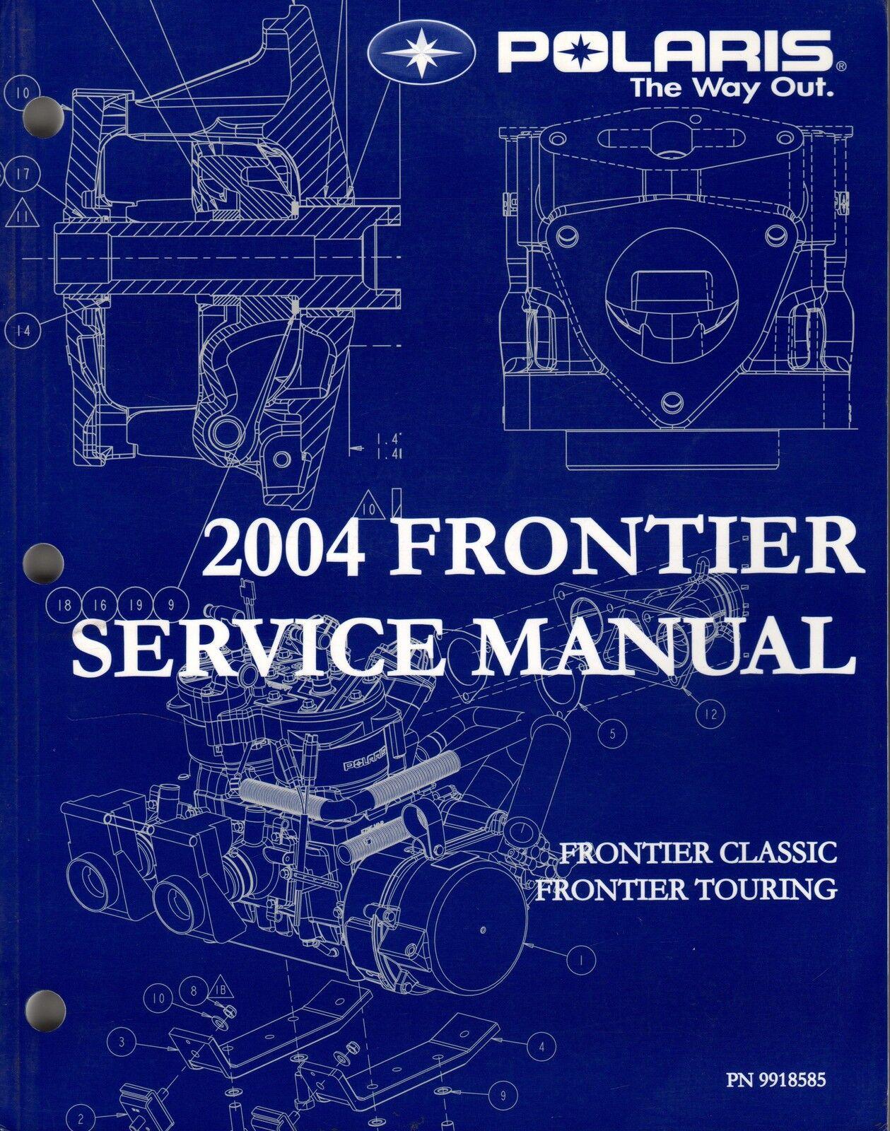 2004 POLARIS SNOWMOBILE FRONTIER SERVICE MANUAL P N 9918585 (664)