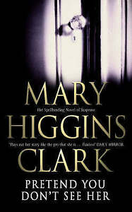 More books from this author: Mary Higgins Clark