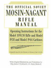 The Official Soviet Mosin-Nagant Rifle Manual by USSR Army, Major James F Gebhardt (Paperback, 2000)
